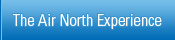 The Air North Experience